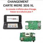Réparation 3DS XL Changement carte mère