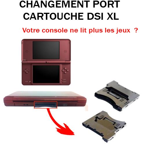 Réparation DSi XL port cartouche