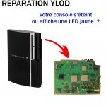 Réparation ps3 YLOD fat