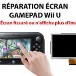 Réparation écran Wii U