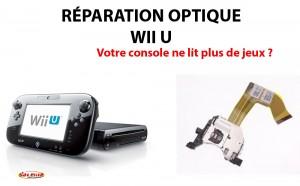 Réparation Wii U Optique