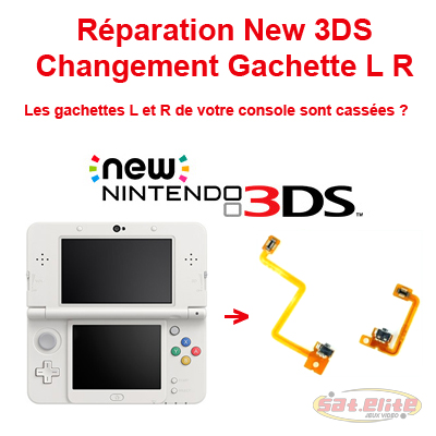 Réparation gachettes L R Nintendo New 3DS