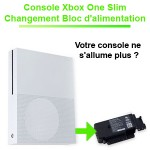 Reparation alimentation Xbox One Slim