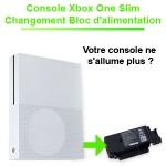Reparation alimentation Xbox One Slim