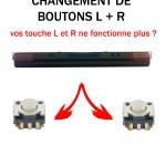 Réparation DS bouton L R