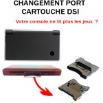 Réparation Dsi port cartouche